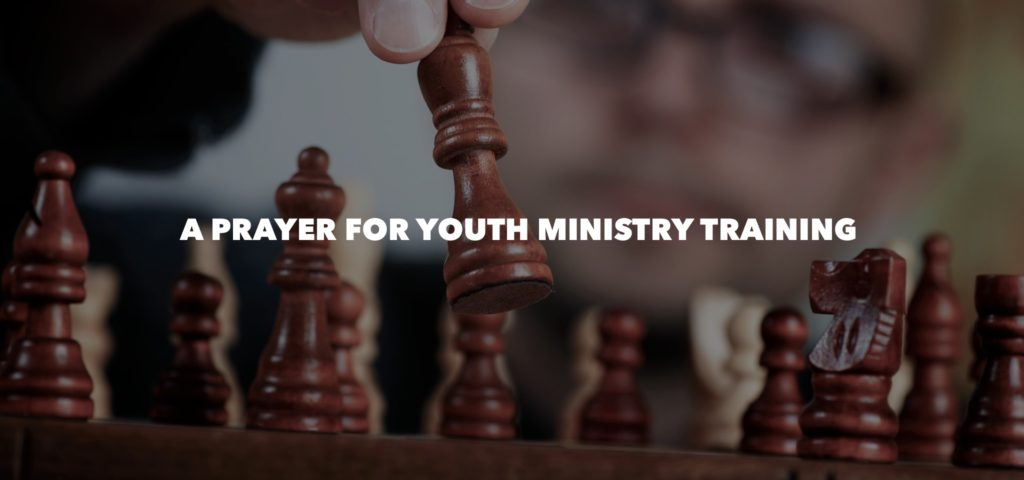 A Prayer for Youth Ministry Training featured image